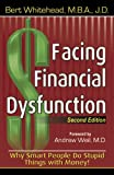 Facing Financial Dysfunction, Bert Whitehead, 0741419505