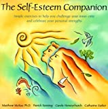 The Self-Esteem Companion, Matthew McKay and Patrick Fanning, 1572241381