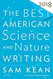 img - for The Best American Science and Nature Writing 2018 (The Best American Series  ) book / textbook / text book