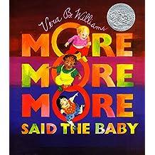 """More More More,"" Said the Baby Board Book"