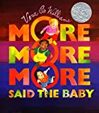 """More More More,"" Said the Baby Board Book (Caldecott Collection)"