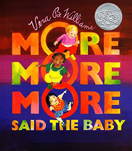 'More More More,' Said the Baby Board Book (Caldecott Collection)