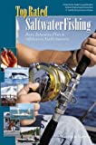 img - for Top Rated Saltwater Fishing, Bays, Estuaries, Flats & Offshore in North America (Top Rated Outdoor Series) book / textbook / text book
