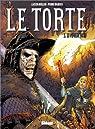 Le Torte, tome 5 : Le veneur noir par Rollin