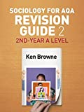 Sociology for AQA Revision Guide 2: 2nd-Year A Level (Aqa Revision Guides)