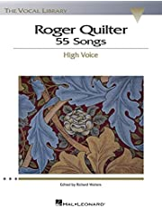 Roger Quilter: 55 Songs: High Voice The Vocal Library