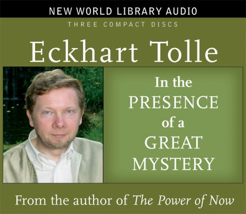 In the Presence of a Great Mystery (New World Library Audio)