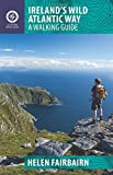 Ireland's Wild Atlantic Way: A Walking Guide (The Collins Press Guide)