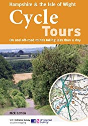 By Nick Cotton - Hampshire & the Isle of Wight Cycle Tours: On and Off-road Routes Taking Less Than a Day