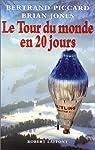 Le Tour du monde en 20 jours par Piccard