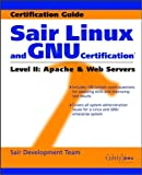 Sair Linux and GNU Certification(r) Level II, Apache and Web Servers