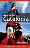 Going Native in Catalonia (English Edition)