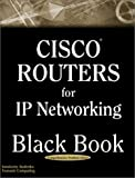 Cisco Routers for IP Networking Black Book, Innokenty Rudenko and Tsunami Computing, 1932111352