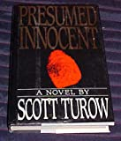 Presumed Innocent by Scott Turow Hardback 1987