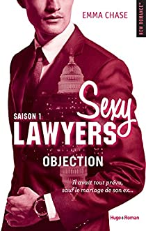 Sexy Lawyers, tome 1 : Objection par Chase