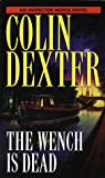 The Wench Is Dead, Colin Dexter, 0804118892