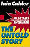The Untold Story, Iain Calder, 0786869410