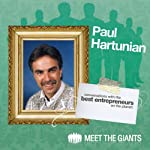 Paul Hartunian - Publicity Strategies from the Publicity Giant: Conversations with the Best Entrepreneurs on the Planet | Paul Hartunian