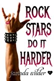 Rock Stars Do It Harder: Big Girls Do It