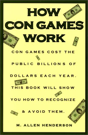 How Con Games Work