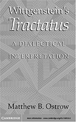 Wittgensteins Tractatus: A Dialectical Interpretation