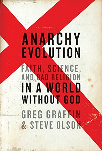 Download Anarchy Evolution: Faith, Science, and Bad Religion in a World Without God ebook