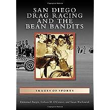 San Diego Drag Racing and the Bean Bandits