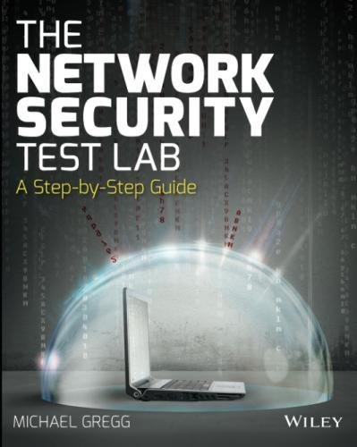 Read pdf the network security test lab a step by step guide ebook download the network security test lab a step by step guide ebook free in pdf and epub read the network security test lab a step by michael gregg fandeluxe Gallery