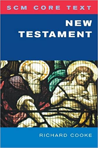 SCM Core Text: New Testament by Richard Cooke (2009-09-30)