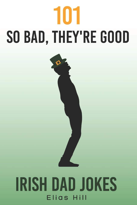 Irish jokes quick Hilarious One