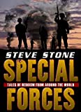 Special Forces: Tales of Heroism from Around the