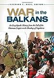 War in the Balkans, Richard C. Hall, 1610690303