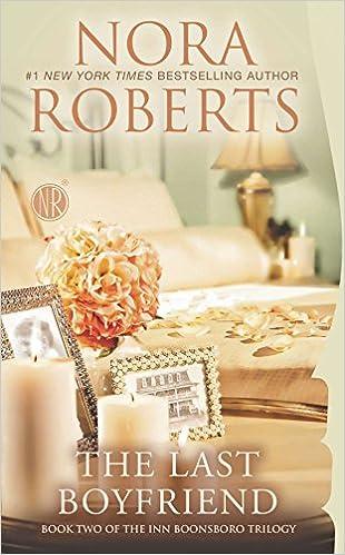The Last Boyfriend Nora Roberts Epub