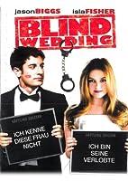Blind Wedding - Hilfe, sie hat ja gesagt!