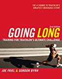 Going Long: Training for Triathlon's Ultimate Challenge (Ultrafit Multisport Training Series)