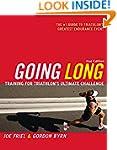 Going Long: Training for Triathlon's...