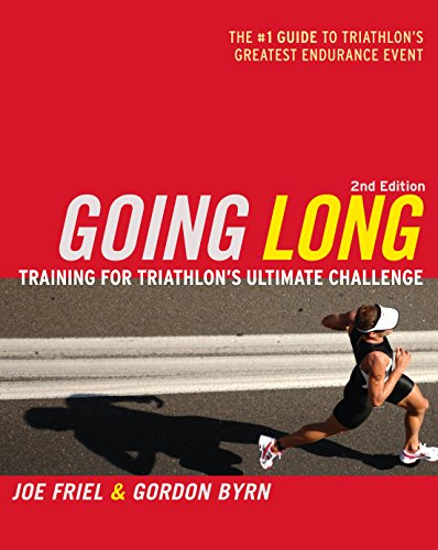 Going Long: Training for Triathlon's Ultimate Challenge (Ultrafit Multisport Training - Triathlon Europe
