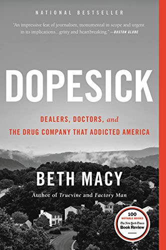 Dopesick: Dealers, Doctors, and the Drug Company that Addicted America (Macys K)