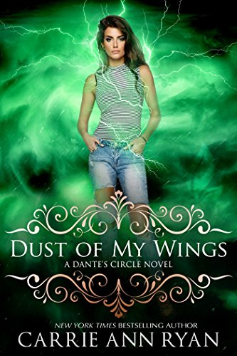 Dust of My Wings (Dante's Circle Book 1) (Best Female Werewolf Transformation)