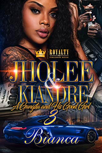 Jholee & Kiandre 3: A Gangsta & His Good Girl
