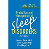 Concise Guide to Evaluation and Management of Sleep Disorders