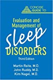 Concise Guide to Evaluation and Management of Sleep Disorders, Reite, Martin and Ruddy, John, 1585620459