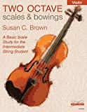 Two Octave Scales and Bowings - Violin