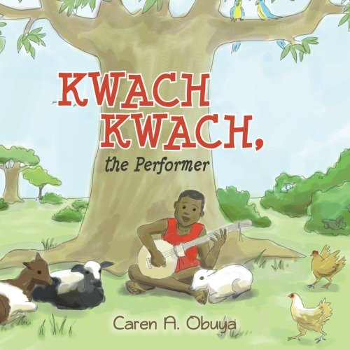Download Kwach Kwach, the Performer ebook