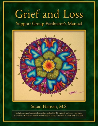 Grief and Loss Support Group Facilitator's Manual ()
