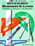 Math in the Real World of Business and Living, Shirley Cook, 0865303436