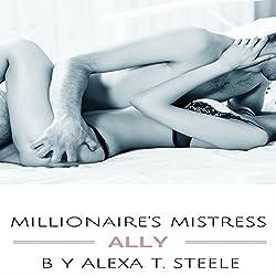 Millionaire's Mistress: Ally
