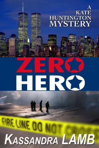 Book: ZERO HERO (The Kate Huntington Mystery series) by Kassandra Lamb