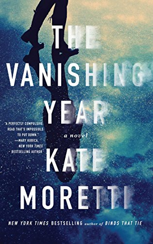 The Vanishing Year: A Novel by [Moretti, Kate]