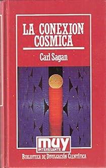 La conexión cósmica par Sagan